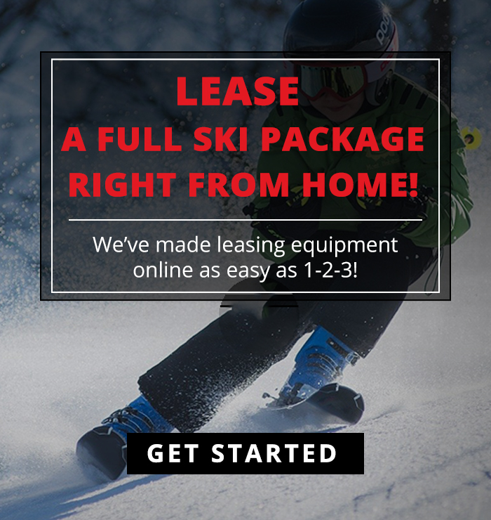 Lease a full ski package right from home. We've made leasing equipment online as easy as 1-2-3! Get Started
