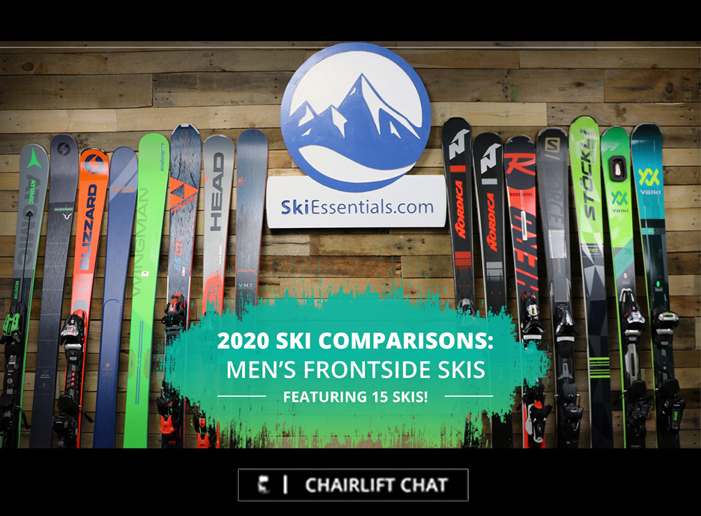 Chairlift Chat 2020 Frontside Ski Comparison